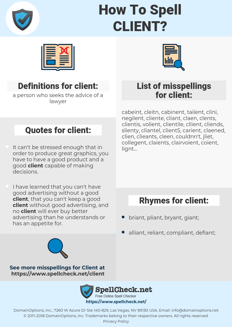 client, spellcheck client, how to spell client, how do you spell client, correct spelling for client
