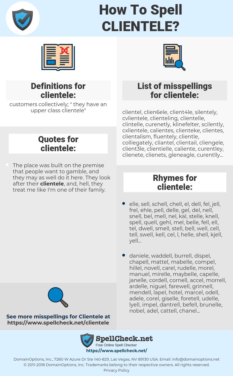 clientele, spellcheck clientele, how to spell clientele, how do you spell clientele, correct spelling for clientele