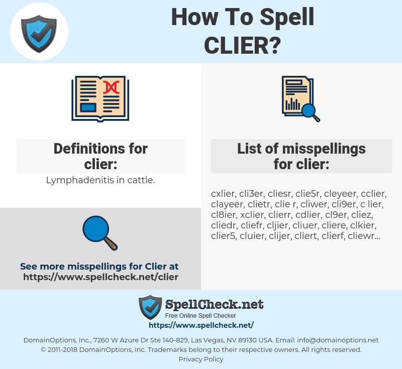 clier, spellcheck clier, how to spell clier, how do you spell clier, correct spelling for clier