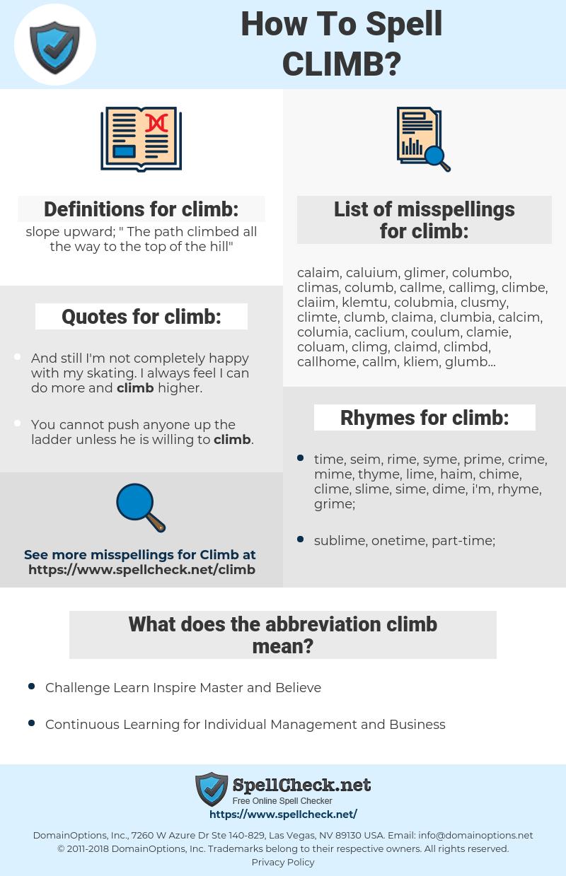 climb, spellcheck climb, how to spell climb, how do you spell climb, correct spelling for climb