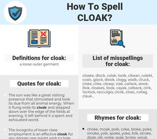 cloak, spellcheck cloak, how to spell cloak, how do you spell cloak, correct spelling for cloak