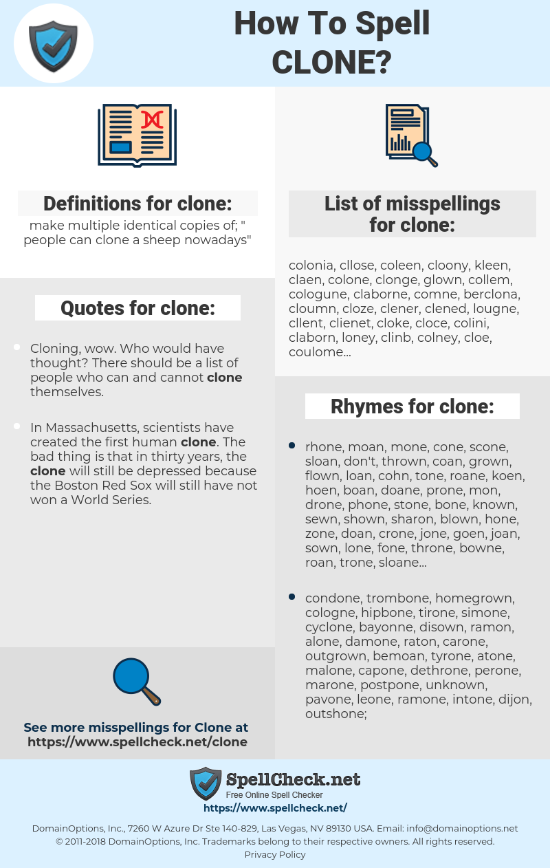clone, spellcheck clone, how to spell clone, how do you spell clone, correct spelling for clone