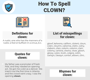 clown, spellcheck clown, how to spell clown, how do you spell clown, correct spelling for clown