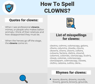 clowns, spellcheck clowns, how to spell clowns, how do you spell clowns, correct spelling for clowns