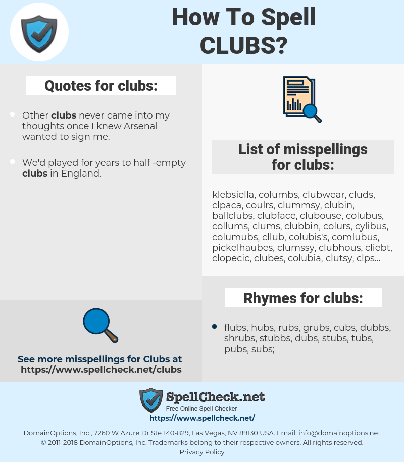 clubs, spellcheck clubs, how to spell clubs, how do you spell clubs, correct spelling for clubs