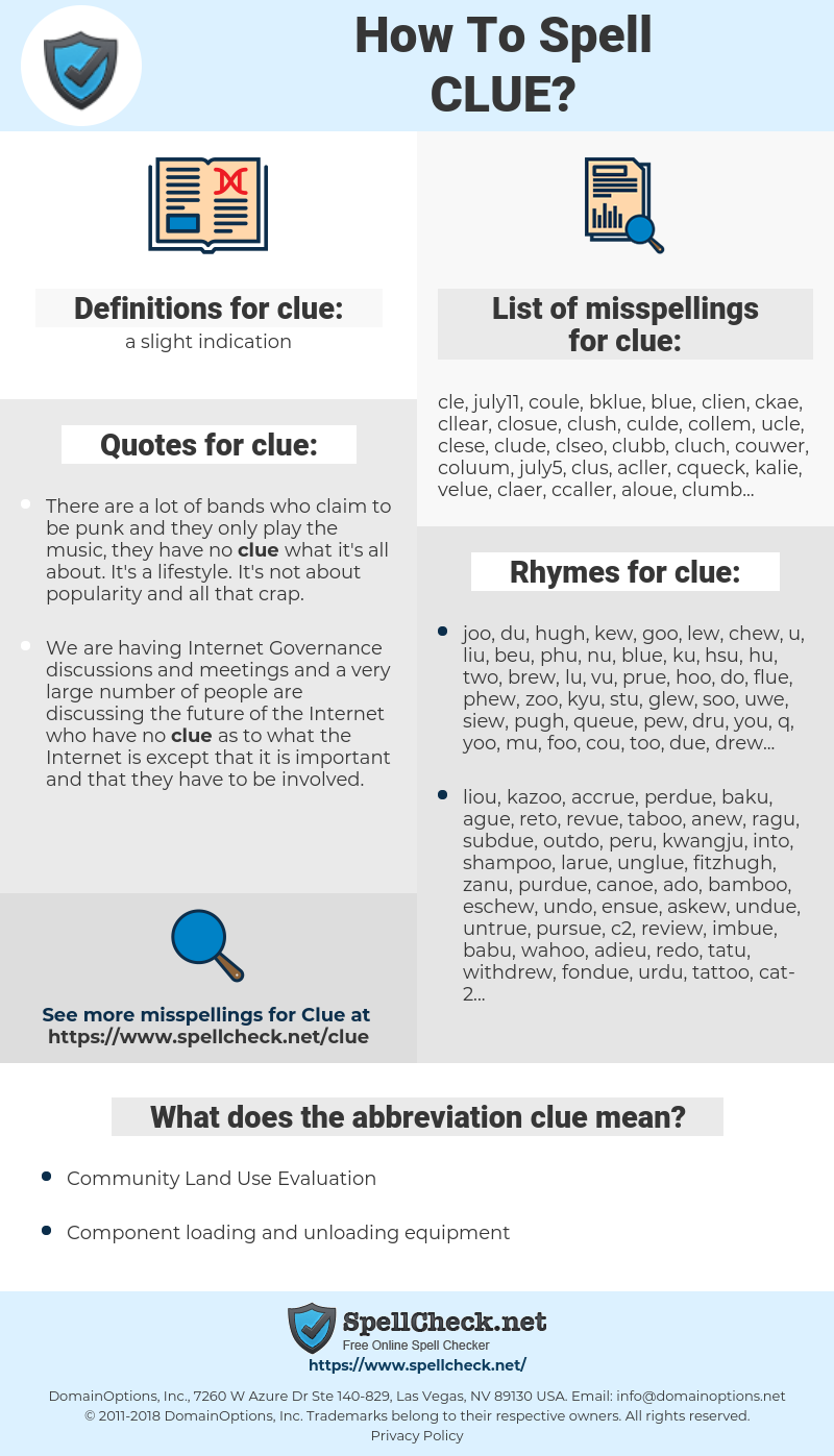 clue, spellcheck clue, how to spell clue, how do you spell clue, correct spelling for clue