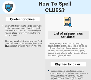 clues, spellcheck clues, how to spell clues, how do you spell clues, correct spelling for clues