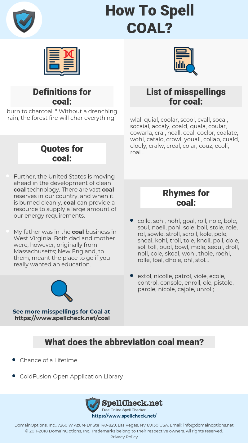coal, spellcheck coal, how to spell coal, how do you spell coal, correct spelling for coal