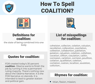 coalition, spellcheck coalition, how to spell coalition, how do you spell coalition, correct spelling for coalition