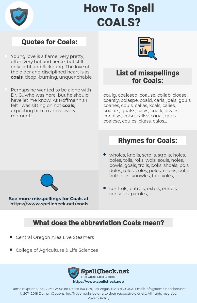 Coals, spellcheck Coals, how to spell Coals, how do you spell Coals, correct spelling for Coals