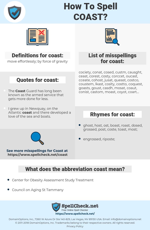 coast, spellcheck coast, how to spell coast, how do you spell coast, correct spelling for coast