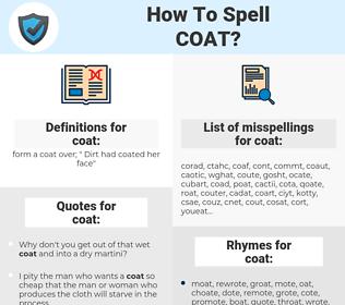 coat, spellcheck coat, how to spell coat, how do you spell coat, correct spelling for coat