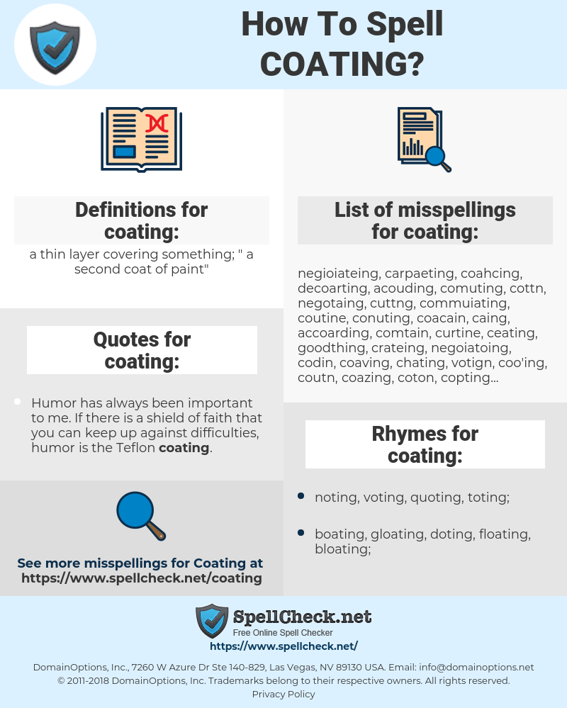 coating, spellcheck coating, how to spell coating, how do you spell coating, correct spelling for coating