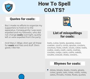 coats, spellcheck coats, how to spell coats, how do you spell coats, correct spelling for coats