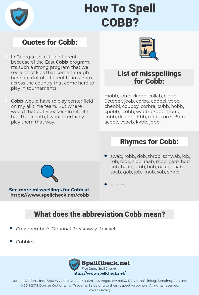 Cobb, spellcheck Cobb, how to spell Cobb, how do you spell Cobb, correct spelling for Cobb