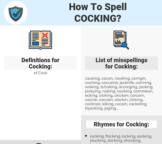 Cocking, spellcheck Cocking, how to spell Cocking, how do you spell Cocking, correct spelling for Cocking