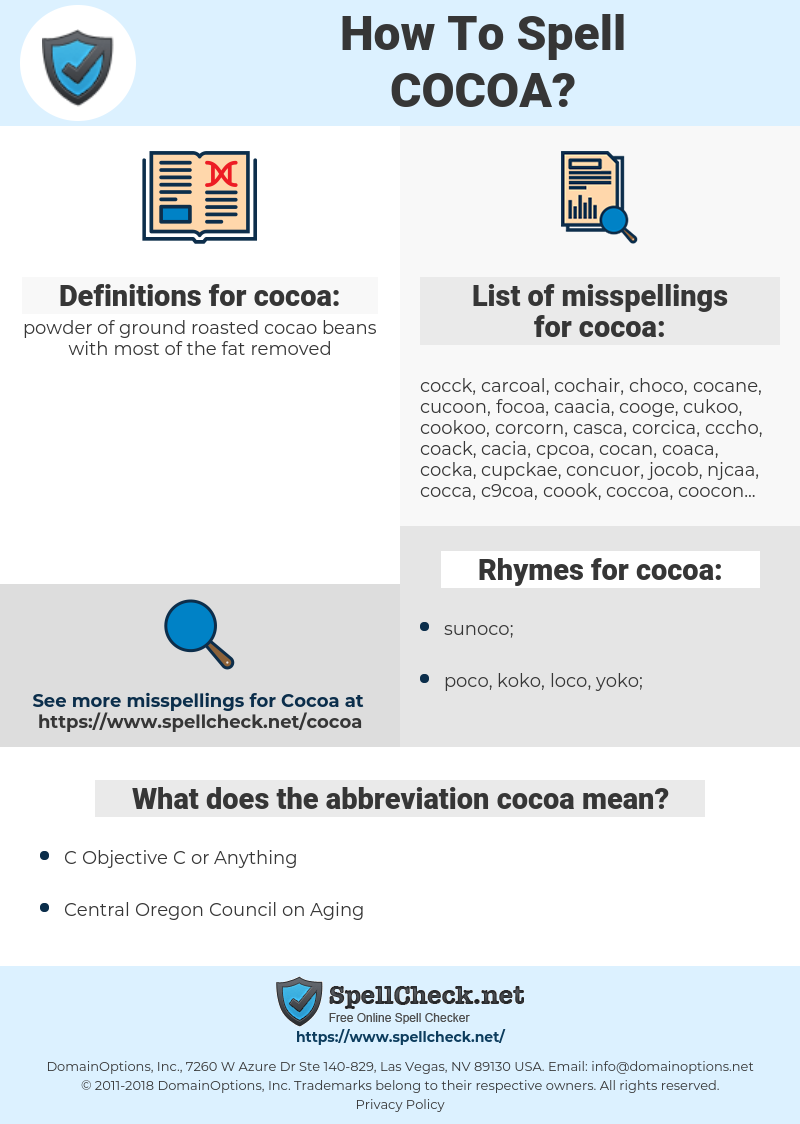 cocoa, spellcheck cocoa, how to spell cocoa, how do you spell cocoa, correct spelling for cocoa
