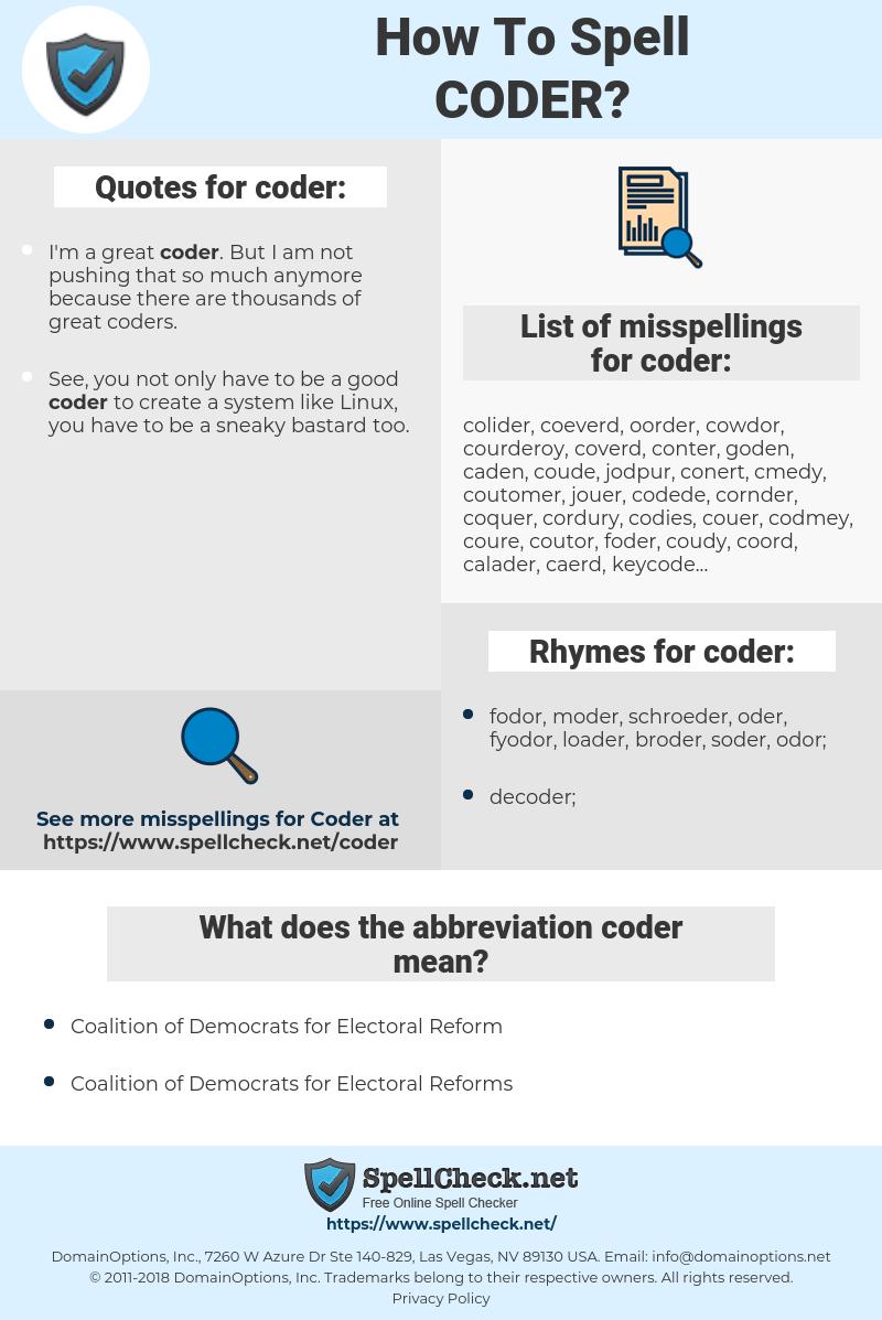 coder, spellcheck coder, how to spell coder, how do you spell coder, correct spelling for coder