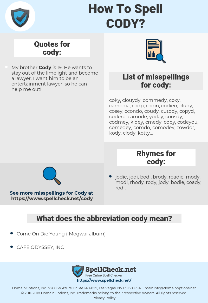 cody, spellcheck cody, how to spell cody, how do you spell cody, correct spelling for cody