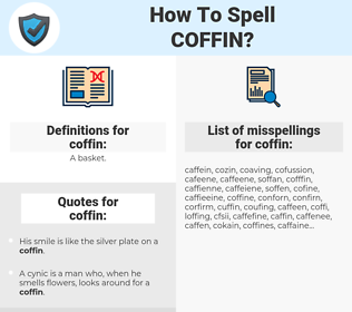 coffin, spellcheck coffin, how to spell coffin, how do you spell coffin, correct spelling for coffin