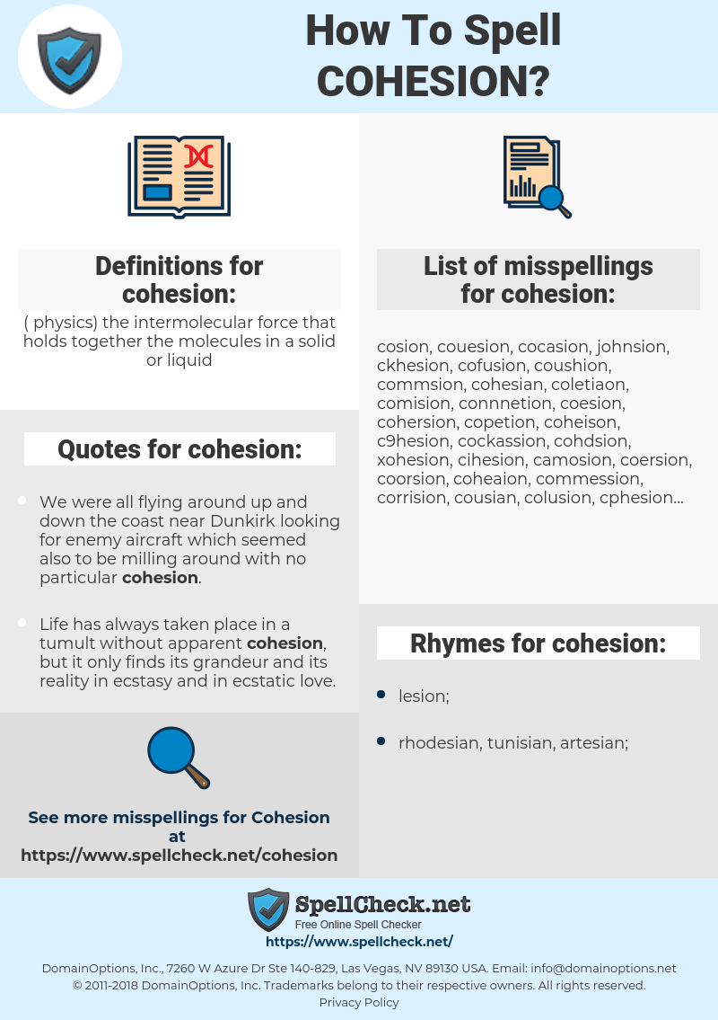 cohesion, spellcheck cohesion, how to spell cohesion, how do you spell cohesion, correct spelling for cohesion