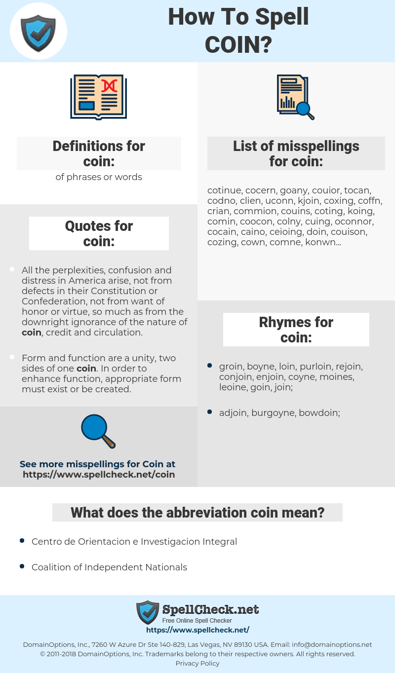 coin, spellcheck coin, how to spell coin, how do you spell coin, correct spelling for coin