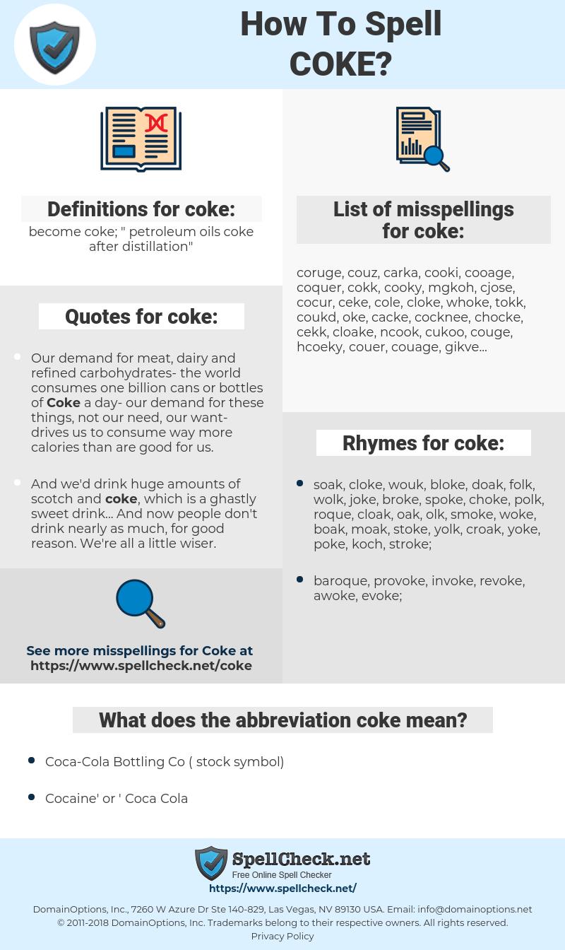 coke, spellcheck coke, how to spell coke, how do you spell coke, correct spelling for coke