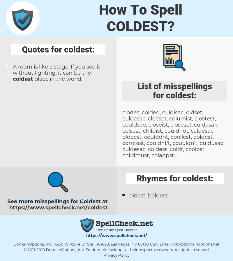 coldest, spellcheck coldest, how to spell coldest, how do you spell coldest, correct spelling for coldest