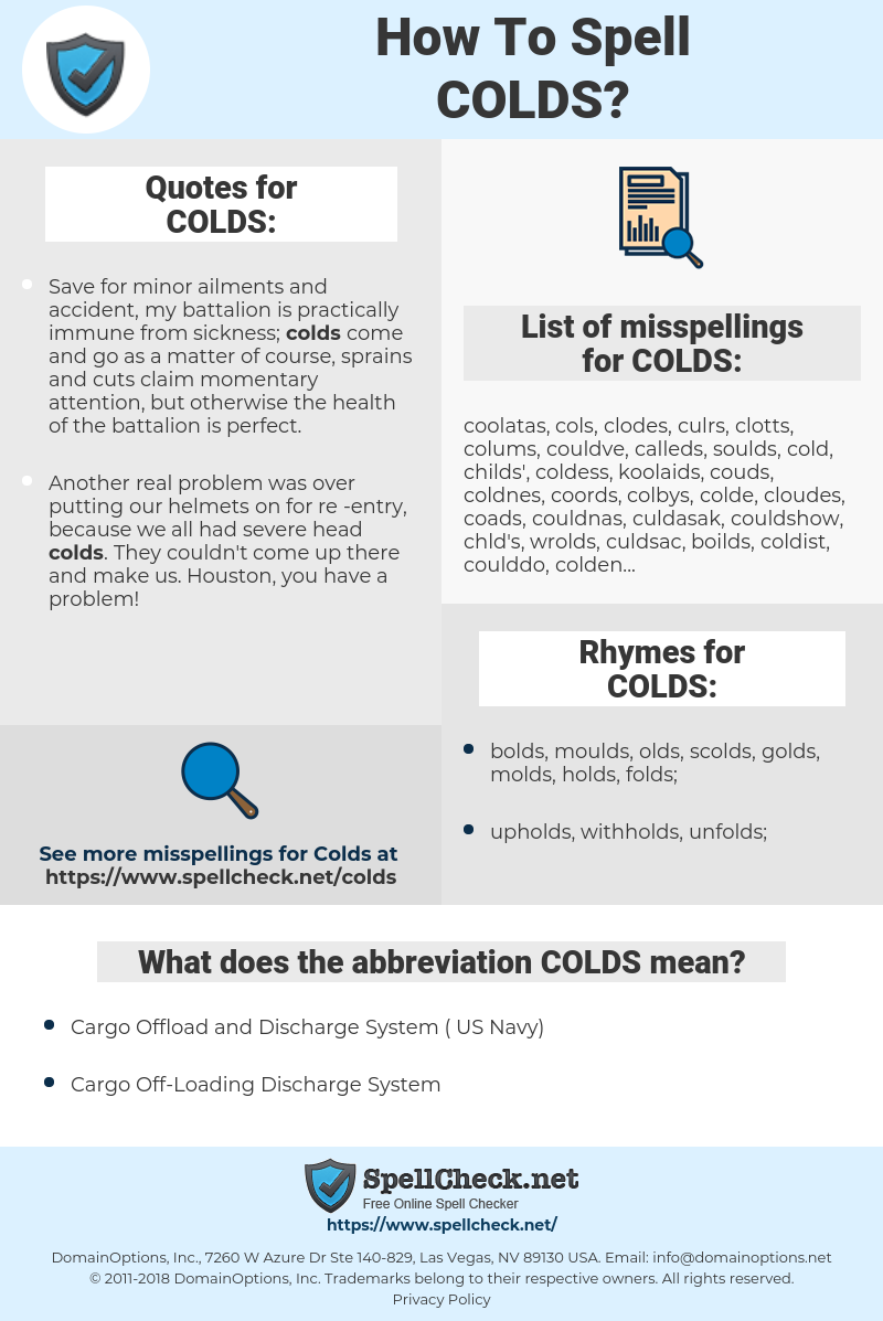 COLDS, spellcheck COLDS, how to spell COLDS, how do you spell COLDS, correct spelling for COLDS