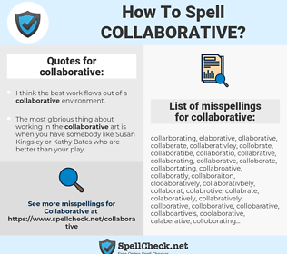 collaborative, spellcheck collaborative, how to spell collaborative, how do you spell collaborative, correct spelling for collaborative