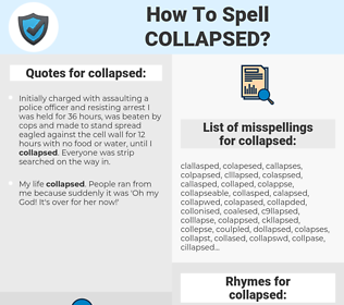 collapsed, spellcheck collapsed, how to spell collapsed, how do you spell collapsed, correct spelling for collapsed