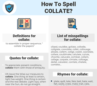 collate, spellcheck collate, how to spell collate, how do you spell collate, correct spelling for collate