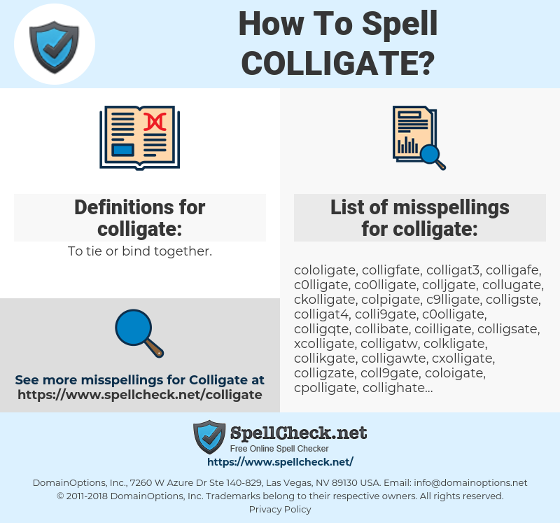 colligate, spellcheck colligate, how to spell colligate, how do you spell colligate, correct spelling for colligate