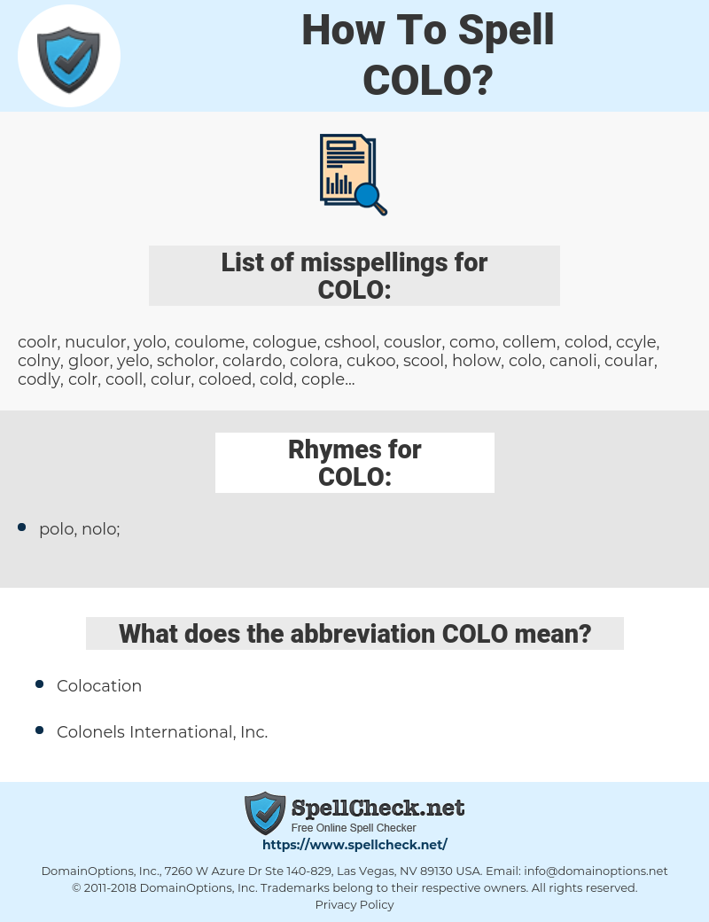 COLO, spellcheck COLO, how to spell COLO, how do you spell COLO, correct spelling for COLO