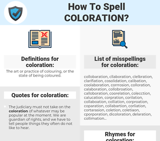 coloration, spellcheck coloration, how to spell coloration, how do you spell coloration, correct spelling for coloration