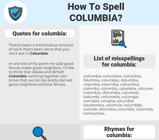 columbia, spellcheck columbia, how to spell columbia, how do you spell columbia, correct spelling for columbia