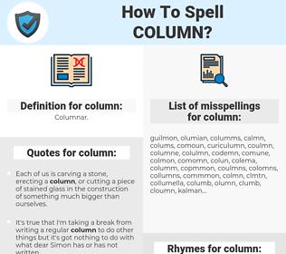 column, spellcheck column, how to spell column, how do you spell column, correct spelling for column