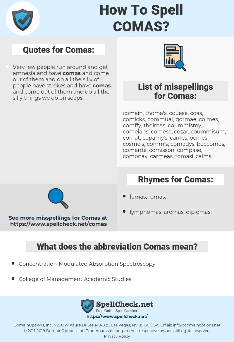 Comas, spellcheck Comas, how to spell Comas, how do you spell Comas, correct spelling for Comas