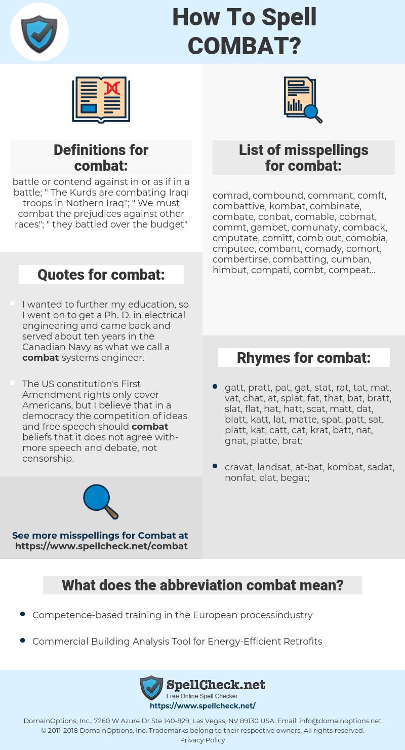 combat, spellcheck combat, how to spell combat, how do you spell combat, correct spelling for combat