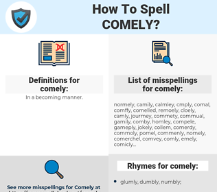 comely, spellcheck comely, how to spell comely, how do you spell comely, correct spelling for comely