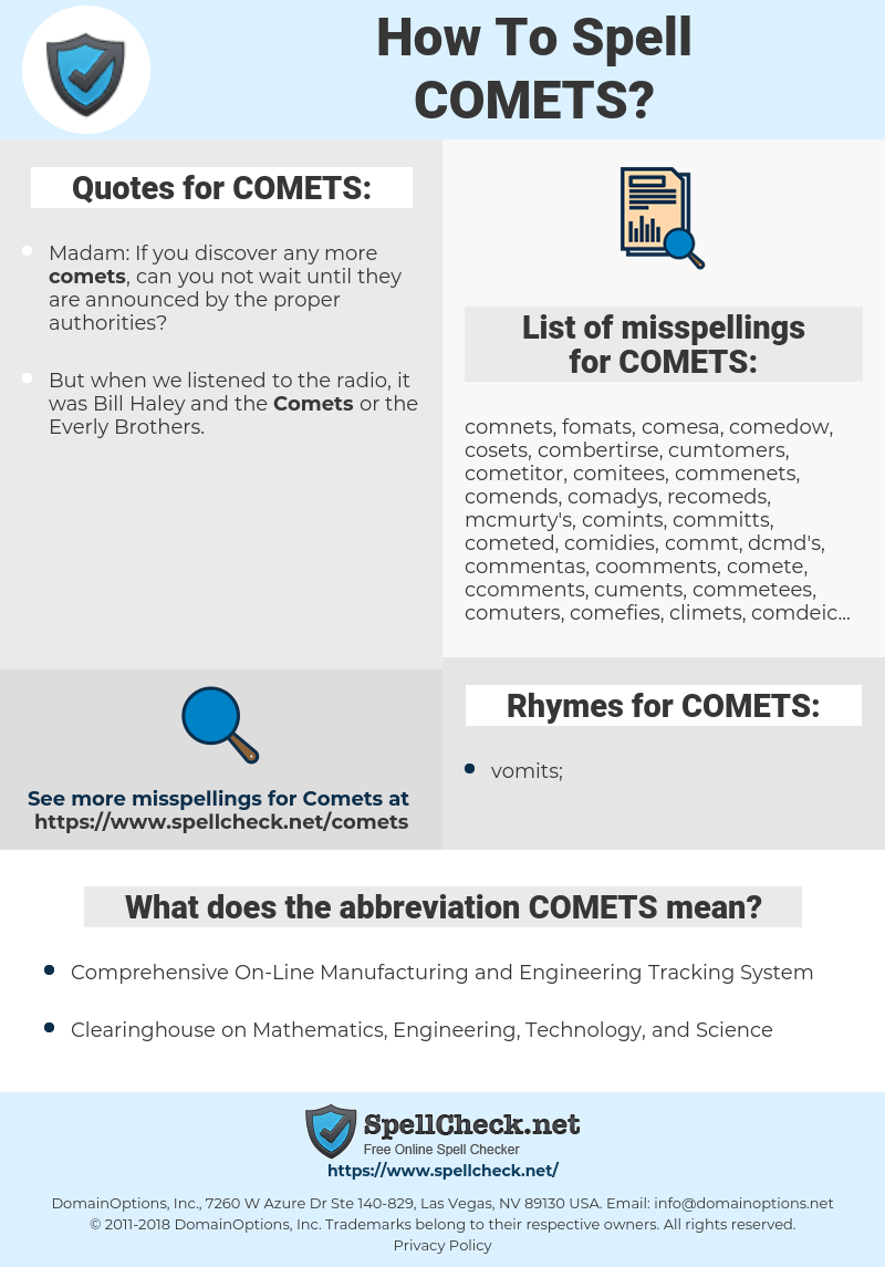 COMETS, spellcheck COMETS, how to spell COMETS, how do you spell COMETS, correct spelling for COMETS