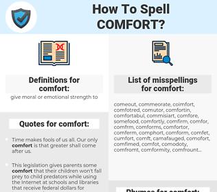 comfort, spellcheck comfort, how to spell comfort, how do you spell comfort, correct spelling for comfort