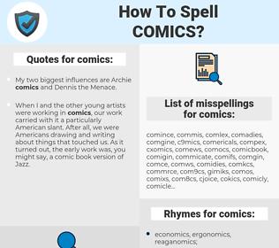 comics, spellcheck comics, how to spell comics, how do you spell comics, correct spelling for comics