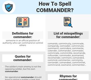commander, spellcheck commander, how to spell commander, how do you spell commander, correct spelling for commander