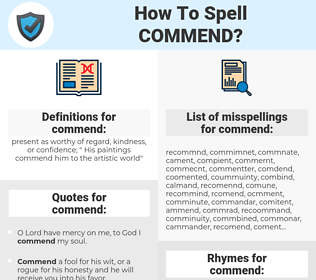 commend, spellcheck commend, how to spell commend, how do you spell commend, correct spelling for commend