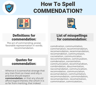 commendation, spellcheck commendation, how to spell commendation, how do you spell commendation, correct spelling for commendation