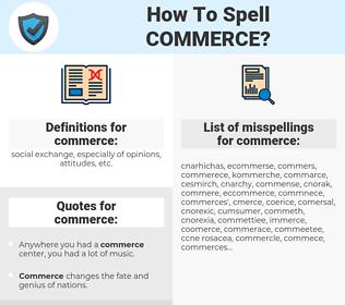 commerce, spellcheck commerce, how to spell commerce, how do you spell commerce, correct spelling for commerce