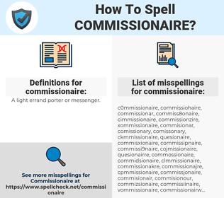commissionaire, spellcheck commissionaire, how to spell commissionaire, how do you spell commissionaire, correct spelling for commissionaire