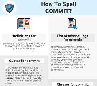 commit, spellcheck commit, how to spell commit, how do you spell commit, correct spelling for commit