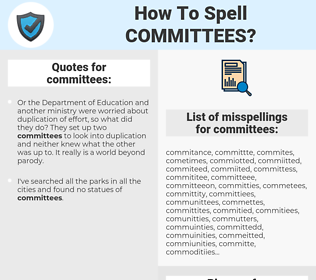 committees, spellcheck committees, how to spell committees, how do you spell committees, correct spelling for committees